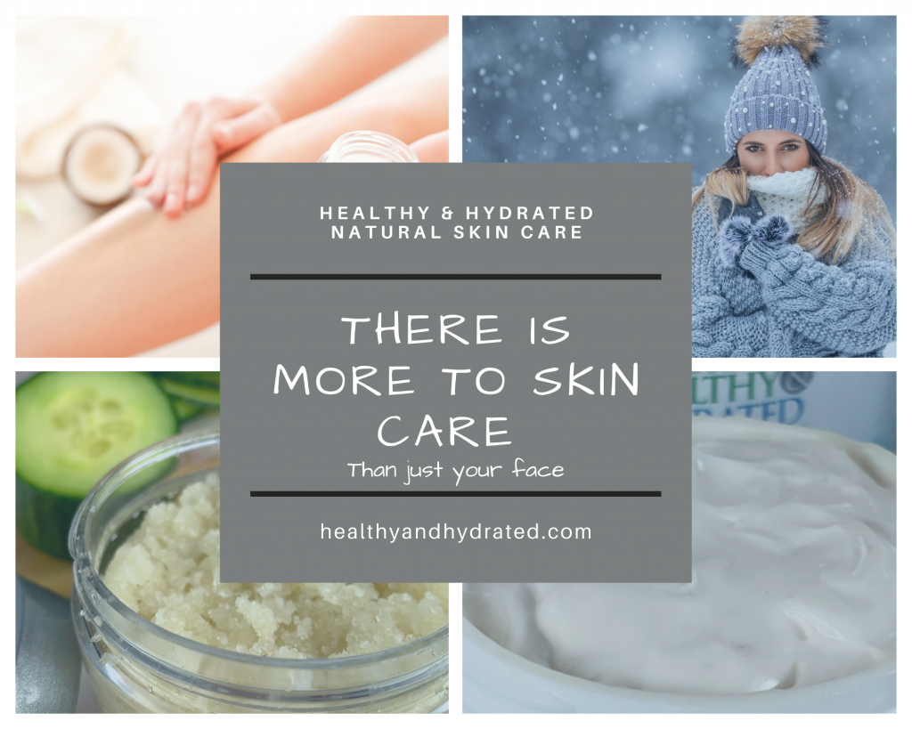 There is more to skin care than just your face