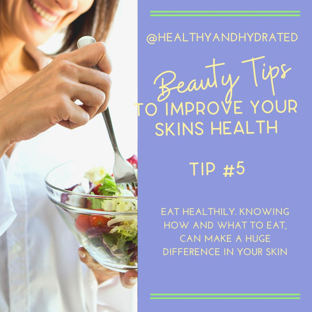 tip # 5 eat healthy
